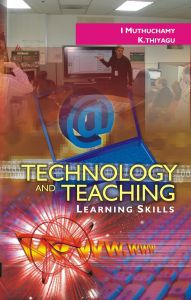 Technology And Teaching: Learning Skills: Book by I. Muthuchamy