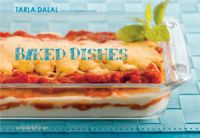 Baked Dishes: Book by Tarla Dalal