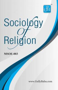 MSOE003 Sociology of Religion (IGNOU Help book for MSOE-003 in English Medium): Book by Dinesh Verma