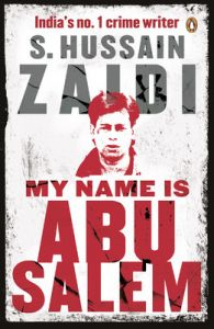 My Name is Abu Salem (English) (Paperback): Book by S. Zaidi Hussain