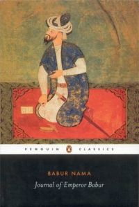 Journal of Emperor Babur: Book by Zahir al-Din Babur, Emperor of India