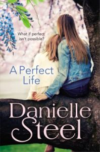 Perfect Life (English): Book by Danielle Steel