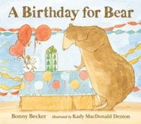 A Birthday for Bear (English) (P): Book by Becker, Bonny