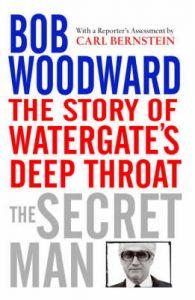Secret Man: Book by Bob Woodward