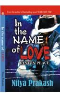 In The Name of Love English(PB): Book by Nitya Prakash