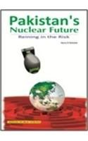 Pakistan's Nuclear Future: Reining in the Risk: Book by Henry Sokolski