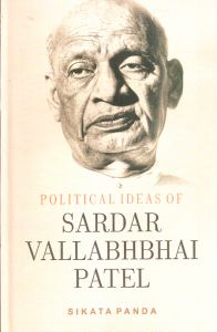 Political Ideas of Sardar Valabhabhai Patel: Book by Dr. Sikata Panda