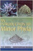 An Introduction to Minor Phyla, 2011 (English) 01 Edition (Paperback): Book by G. S. Sandhu, H. Bhaskar