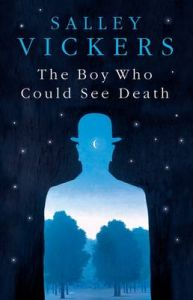 The Boy Who Could See Death: Book by Salley Vickers