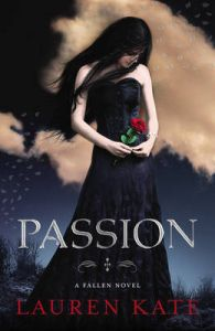 Passion: Book 3 of the Fallen Series: Book by Lauren Kate
