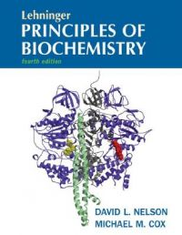 Lehninger Principles of Biochemistry: Book by Albert L. Lehninger