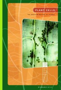 Plant Cells: Building Blocks of Plants, the: Book by Darlene R Stille