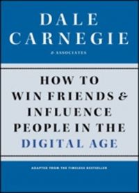 How to Win Friends and Influence People in the Digital Age (English) (Paperback): Book by Dale Carnegie, Cole Associates