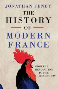 History of Modern France: Book by Fenby Jonathan