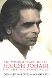 Wisdom Teachings of Harish Johari on the Mahabharata: Book by Harish Johari