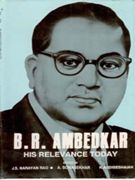 B. R. Ambedkar: His Relevance Today: Book by J.S.N. Rao