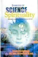 Symbiosis of Science And Spirituality  Generation of Innovation In Science For Human Survival: Book by Kanwaljit Kaur