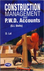 Construction Management & PWD Accounts PB: Book by Lal D