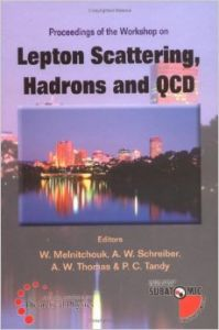 Lepton Scattering  Hadrons and QCD: Proceedings of the Workshop Adelaide  Australia 26 March - 6 April 2001 (English) 1st Edition (Hardcover): Book by Hadrons, A. W. Thomas, Qcd Workshop On Lepton Scattering, W. Melnitchuok