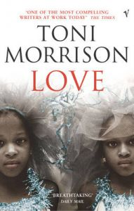 Love: Book by Toni Morrison