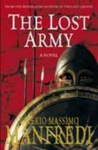 The Lost Army: Book by Valerio Massimo Manfredi