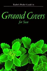 Pocket Guide to Ground Covers for Sun: Book by Norman Taylor