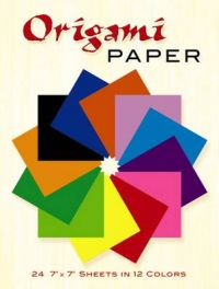 Origami Paper: 24 7 X 7 Sheets in 12 Colors: Book by John Montroll