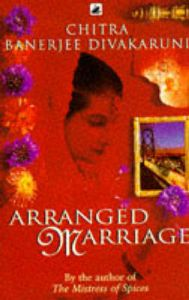 Arranged Marriage: Book by Chitra Banerjee Divakaruni