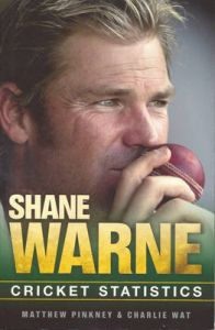 Shane Warne: Career Stats of a Cricket Legend: Book by Matthew Pinkey