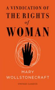 A Vindication of the Rights of Woman: Book by Mary Wollstonecraft