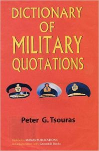 Dictionary of military quotations (Paperback): Book by Peter G. Tsouras