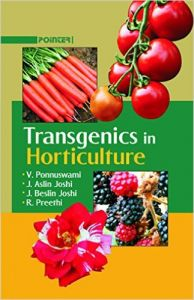 Transgenics in Horticulture (English): Book by V. Ponnuswami