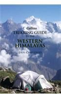 Collins Guide To Trekking In The Western Himalayas: Book by Depinder Chaudhry