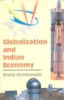 Globalisation And Indian Economy: Book by Bharat Jhunjhunwala