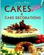 Cakes and Cake Decorations: Book by Nita Mehta