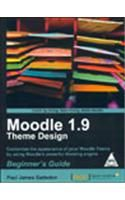 Moodle 1.9 Theme Design: Beginner's Guide (English): Book by Paul James Gadson