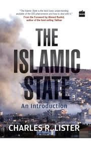 The Islamic State: An Introduction: Book by Charles R. Lister