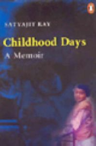 Childhood Days: Book by Satyajit Ray