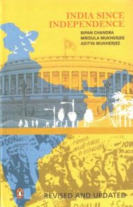 India Since Independence (English) (Paperback): Book by Bipan Chandra