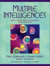 Multiple Intelligences: Best Ideas from Research and Practice: Book by Mindy L. Kornhaber