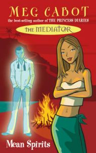 The Mediator 3: Mean Spirits: Book by Meg Cabot