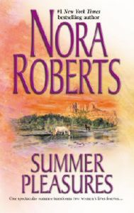 Summer Pleasures: Book by Nora Roberts
