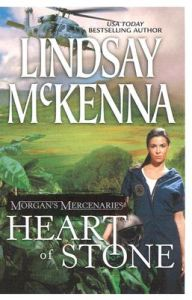 Heart of Stone: Book by Lindsay McKenna