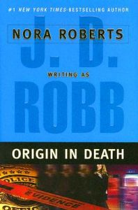 Origin in Death: Book by J D Robb
