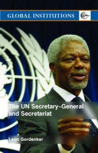 The UN Secretary General and Secretariat: Book by Leon Gordenker