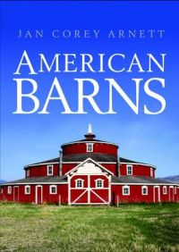 American Barns Book By Jan Corey Arnett Best Price In
