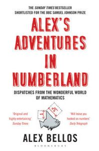 Alex's Adventures in Numberland: Book by Alex Bellos