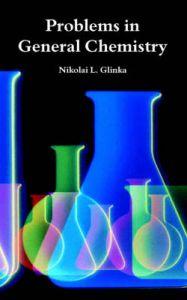 Problems in General Chemistry   Book by Nikolai, L  Glinka