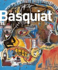 Basquiat: Book by Marc Mayer