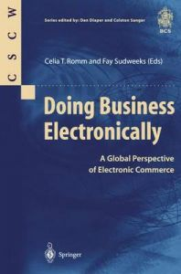 Doing Business Electronically: A Global Perspective of Electronic Commerce